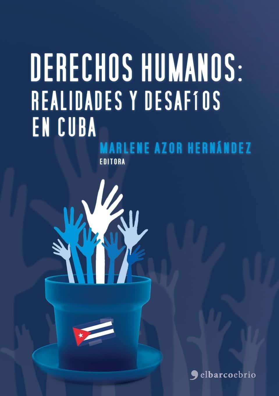 Derechos Humanos: Realidades y desafíos en Cuba